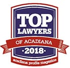 Top Lawyers of Acadiana 2018 | Acadiana profile magazine